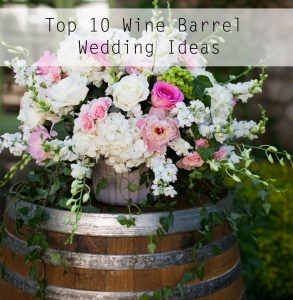 Wine Barrel Wedding Ideas